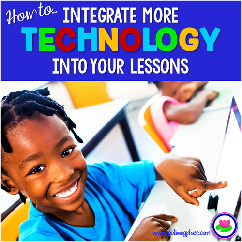 How to Integrate More Technology into Your Lessons