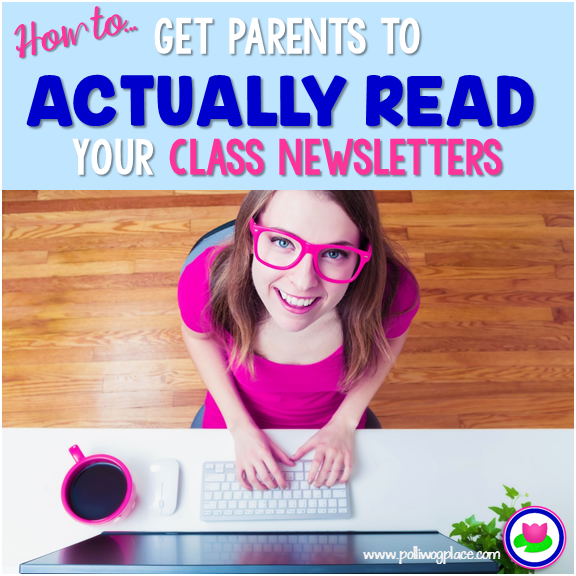 How to get parents to actually read your class newsletters