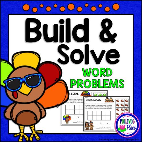 Thanksgiving Build and Solve Word Problems