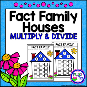 Fact family houses for multiplication and division
