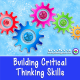 Building Critical Thinking Skills