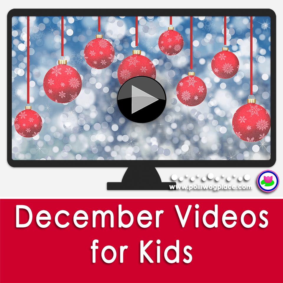 December Videos for Kids Kindergarten